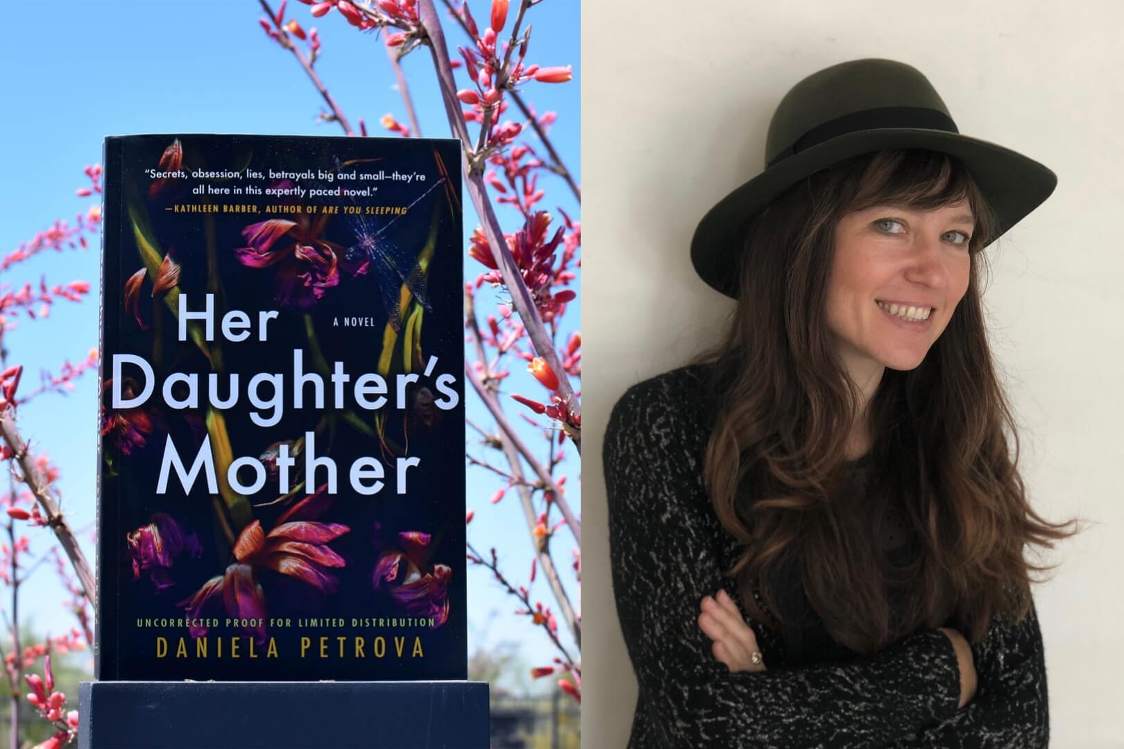 Q&A with author Daniela Petrova discussing her debut novel Her Daughter's Mother
