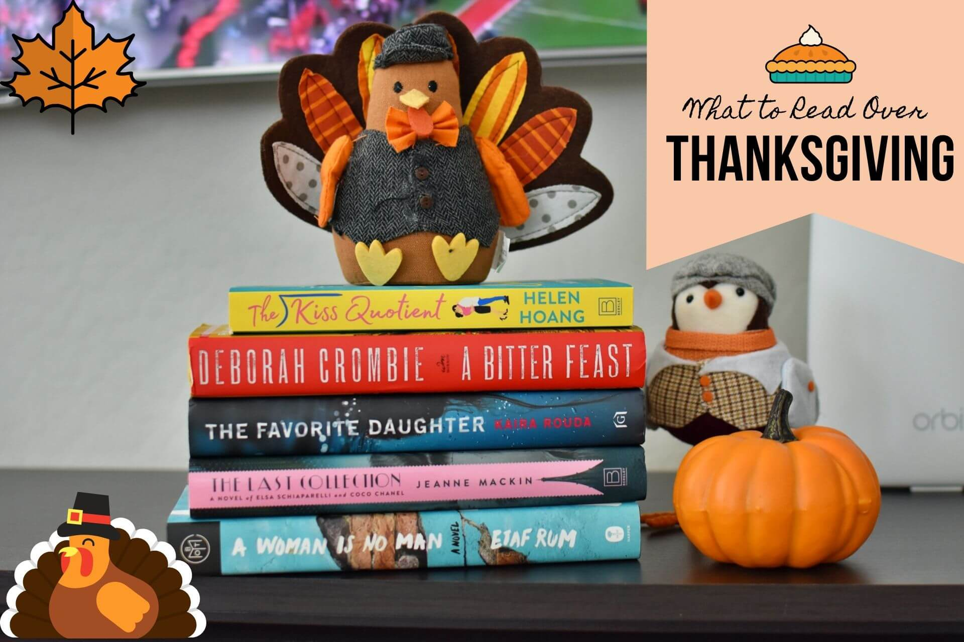 What to Read Over Thanksgiving - Book Club Chat