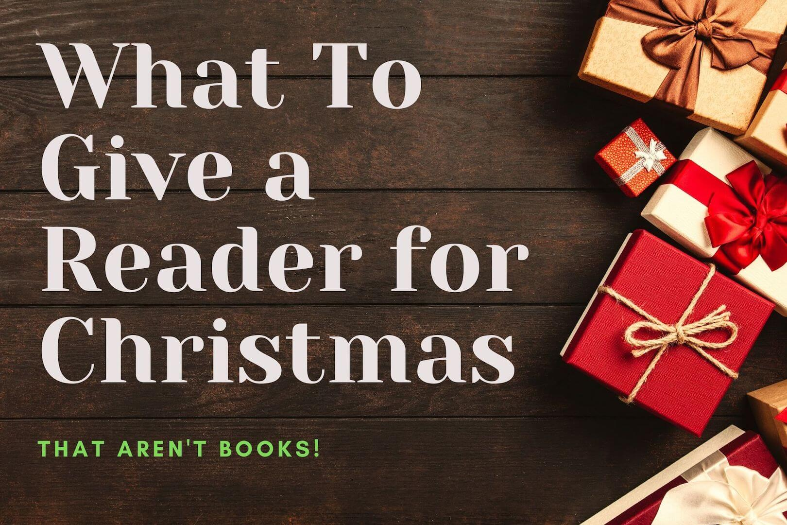 What to give a reader for christmas - book club chat