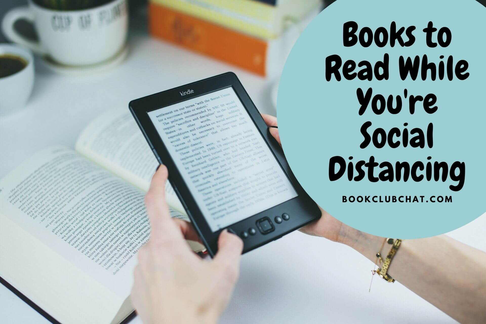 books to read while you're social distancing - book club chat